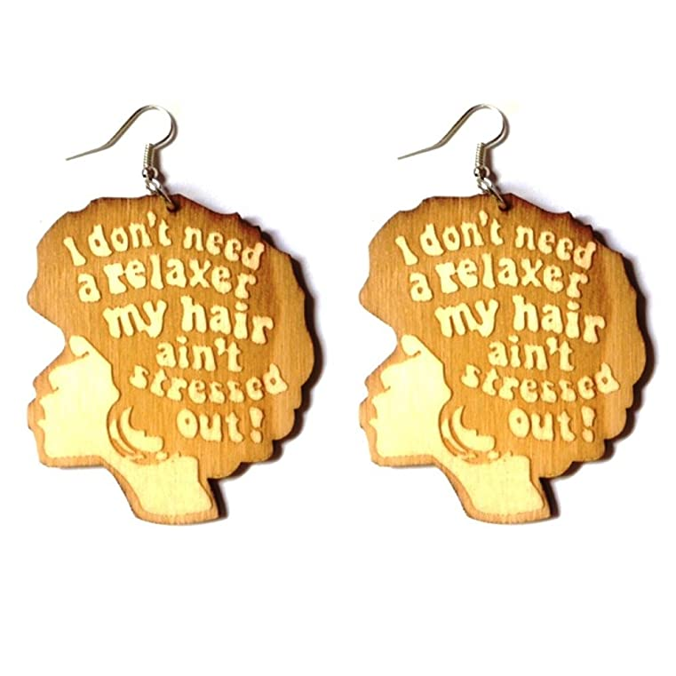 I Don't Need A Relaxer My Hair Aint Stressed Out Earrings / Natural Hair Earrings