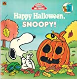 Happy Halloween, Snoopy!, Charles M. Schulz and Golden Books Staff, 0307119742