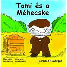 Tomi Es a Mehecske