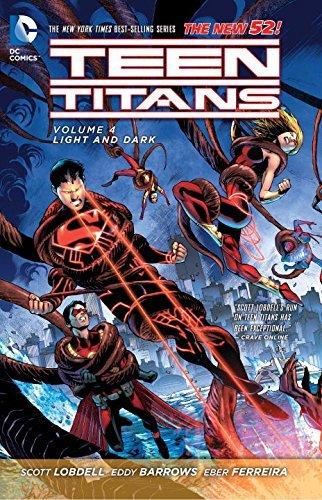 Teen Titans Volume 4: Light and Dark TP (The New 52) by Eddy Barrows (Artist), Scott Lobdell (31-Jul-2014) Paperback
