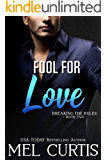 Fool For Love (Breaking the Rules Book 2)