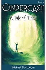 Cindercast: A Tale of Tides Kindle Edition
