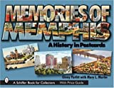 img - for Memories of Memphis: A History in Postcards (Schiffer Book for Collectors) book / textbook / text book