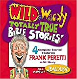 All About Jealousy (Wild & Wacky Totally True Bible Stories)