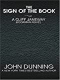 The Sign of the Book, John Dunning, 0786275472
