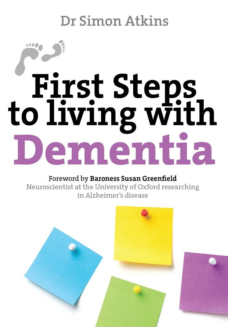 First Steps: Living with Dementia