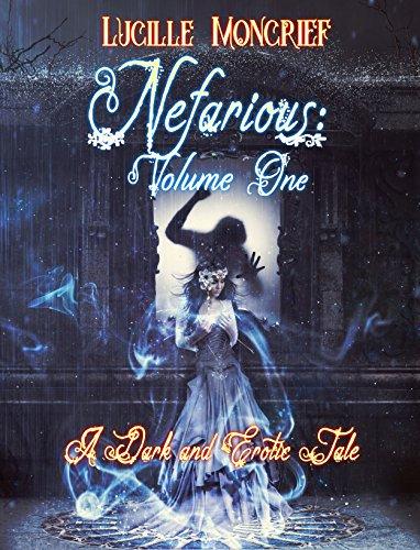 Nefarious: Volume One