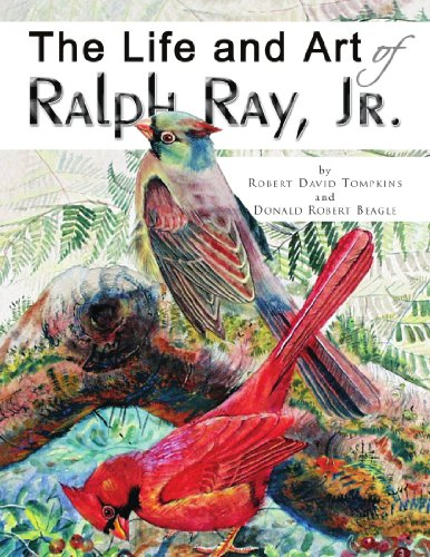 The Life and Art of Ralph Ray, - Ralph Jr Ray