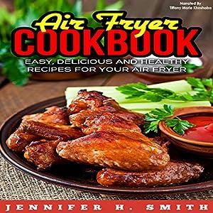 Air Fryer Cookbook Audiobook