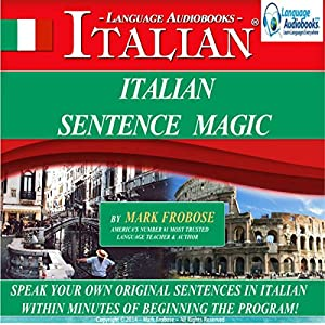 Italian Sentence Magic Audiobook