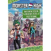 Monster High: Monster Rescue: I Spy Deuce Gorgon!
