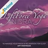 Lifeforce Yoga Nidra To Manage Your Mood