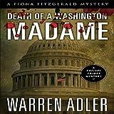 Death of a Washington Madame: Fiona FitzGerald Mysteries, Book 3