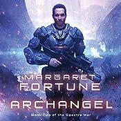 Archangel: Spectre War, Book 2   Margaret Fortune