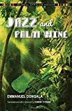 Jazz and Palm Wine (Global African Voices)