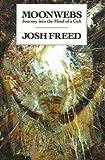 Moonwebs, Josh Freed, 0919890938
