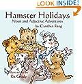 Hamster Holidays: Noun & Adjective Adventures (Pet Grammar Parade)