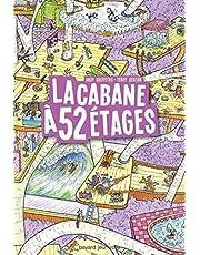 CABANE A 52 ETAGES (LA)
