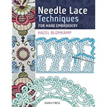Needle Lace Techniques for Hand Embroidery