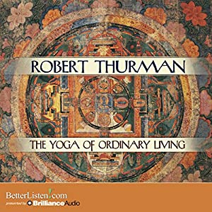 The Yoga of Ordinary Living Audiobook