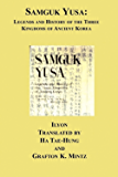 Samguk Yusa - Stories and Legends of the Three Kingdoms of Ancient Korea