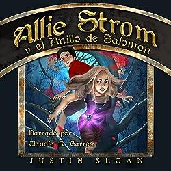 Allie Strom y el Anillo de Salomón [Allie Strom and the Ring of Salomon]