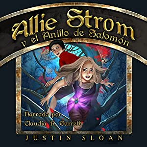 Allie Strom y el Anillo de Salomón [Allie Strom and the Ring of Salomon] Audiobook