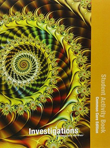INVESTIGATIONS 2012 COMMON CORE STUDENT ACTIVITY BOOK SINGLE VOLUME ED  GRADE 4