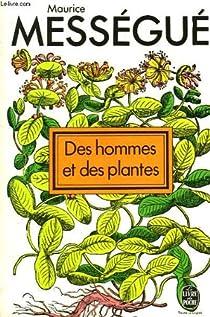 Des hommes et des plantes. par Mességué