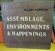 Assemblage, Environments & Happenings av…