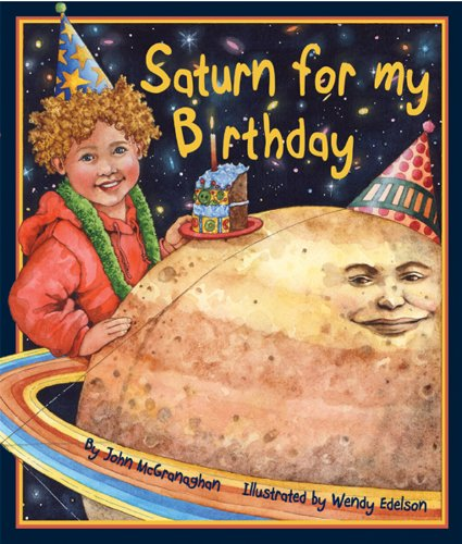 (Saturn for My Birthday (Arbordale Collection))