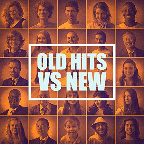 Old Hits Vs New