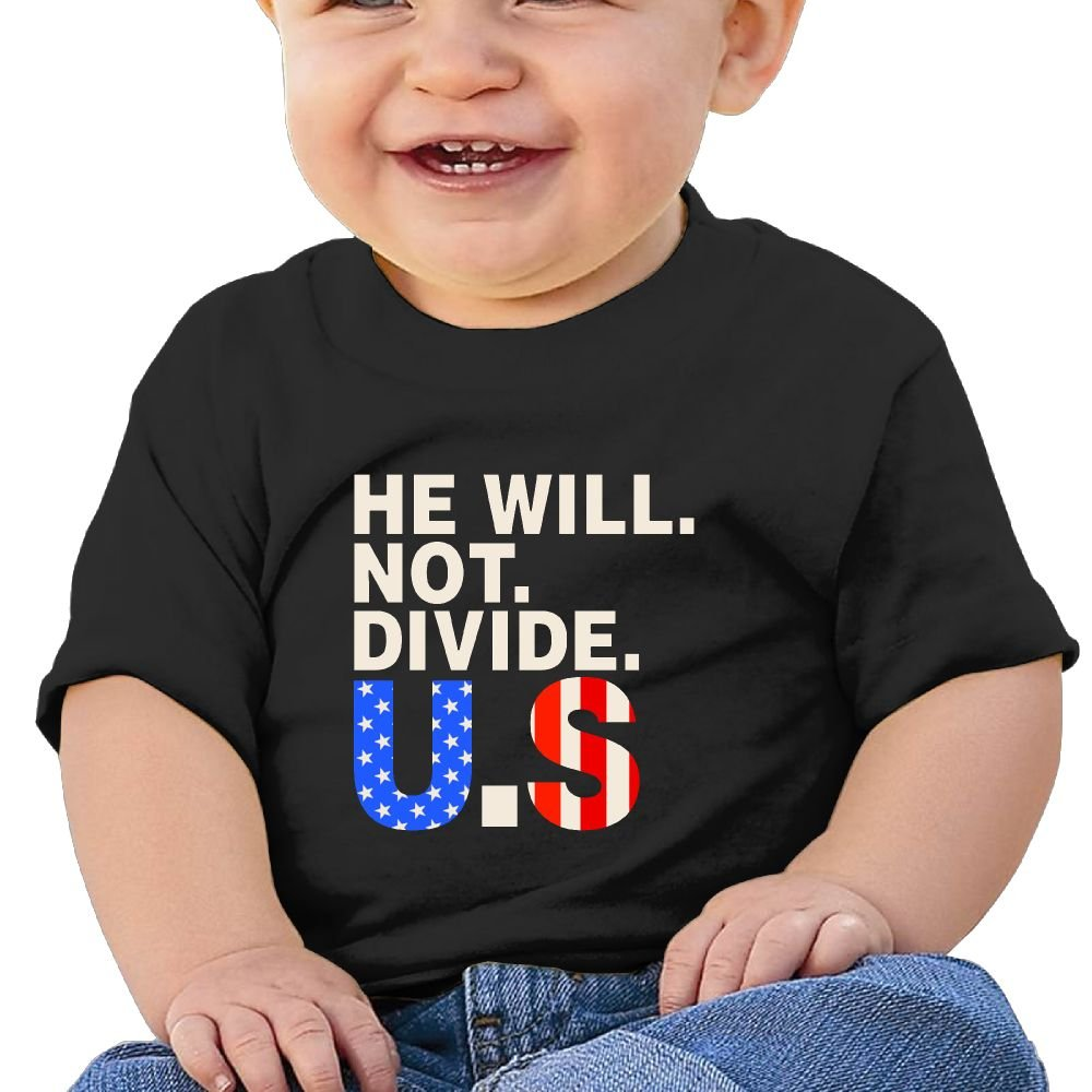 He Will Not Divide The USA Cotton Short Sleeve T Shirts for Baby Toddler Infant