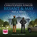 Hall of Mirrors: Bryant and May, Book 15 Hörbuch von Christopher Fowler Gesprochen von: Tim Goodman