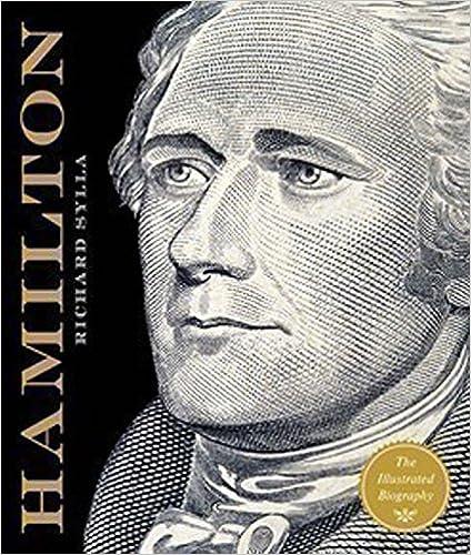 The Illustrated Biography Alexander Hamilton