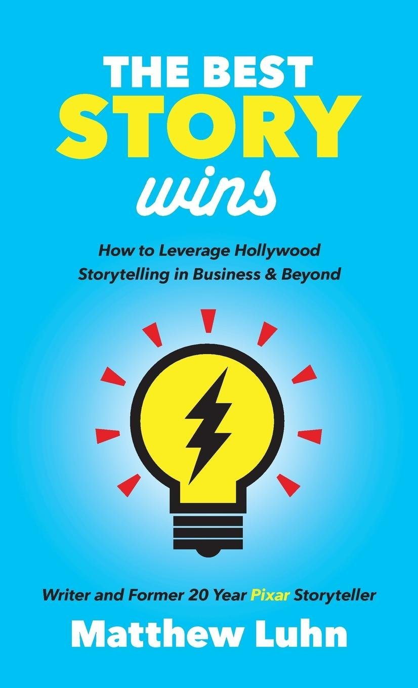 Amazon The Best Story Wins How To Leverage Hollywood