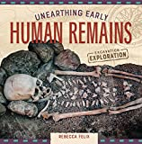 Unearthing Early Human Remains (Excavation Exploration)