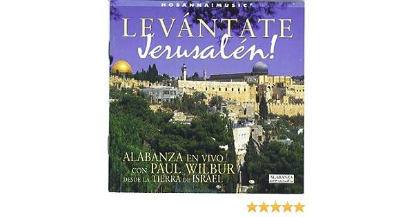 cd levantate jerusalem paul wilbur