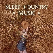 Sleep Country Music: Relaxing Ballads, Soft Western Rhythms