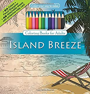 Island Breeze Adult Coloring Book Set With 24 Colored Pencils And Pencil Sharpener Included Color