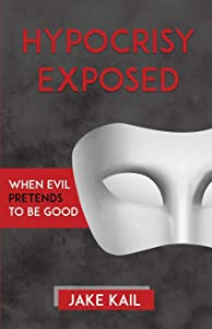Sweepstakes: Hypocrisy Exposed: When Evil Pretends to Be Good