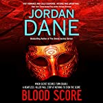 Blood Score | Jordan Dane