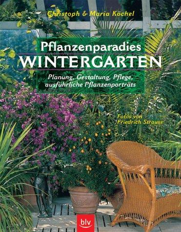 Pflanzenparadies Wintergarten