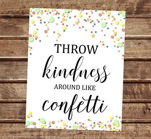 Amazon.com: Throw KIndness Around Like Confetti, Spinkles