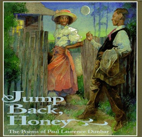 Jump Back, Honey Jump Back, Honey: The Poems of Paul Laurence Dunbar (Jump at the Sun)