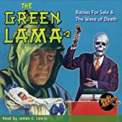 The Green Lama #2: Babies for Sale & The Wave of Death | Kendell Foster Crossen