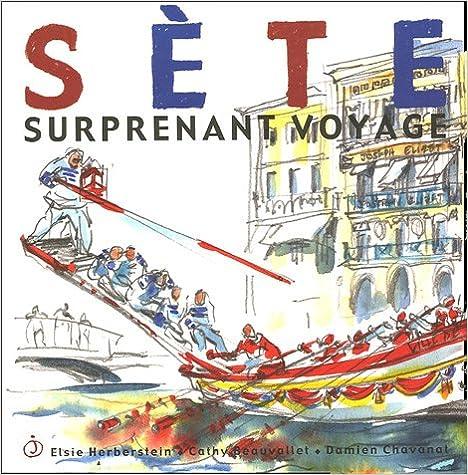 Livre Sète : Surprenant voyage pdf, epub