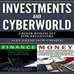 Investments and CyberWorld: 2 Book Boxed Set for Beginners | Alex Nkenchor Uwajeh