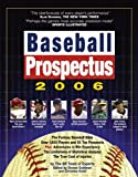Baseball Prospectus 2006:  The BP Team of Experts on Baseball Talent