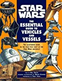 img - for The Essential Guide to Vehicles and Vessels (Star Wars) book / textbook / text book